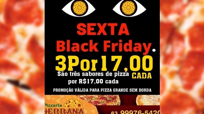Pizzaria Serrana anuncia promoção Black Friday: 3 sabores de pizza por R$ 17 cada