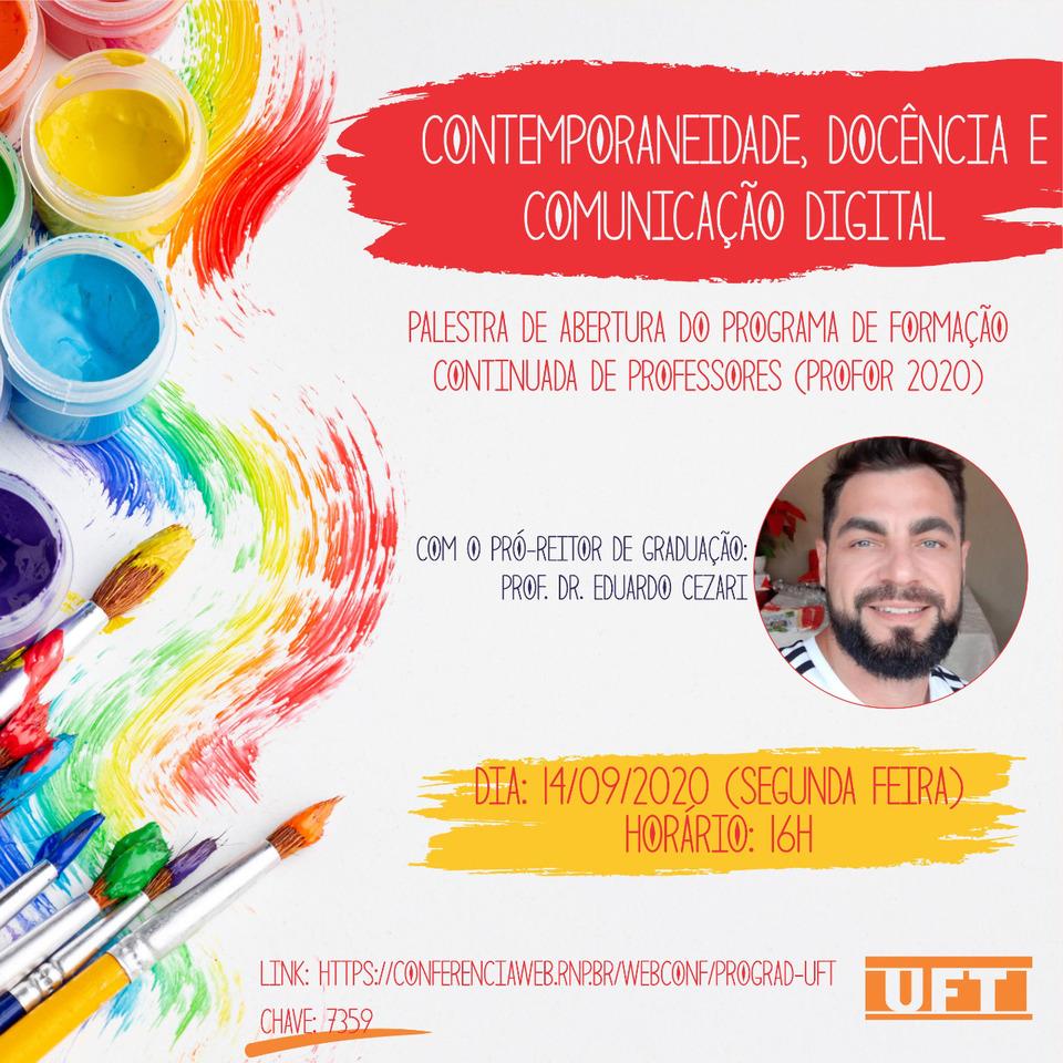 Programa de Formação Docente da UFT tem abertura com palestra sobre Contemporaneidade, Docência e Comunicação Digital