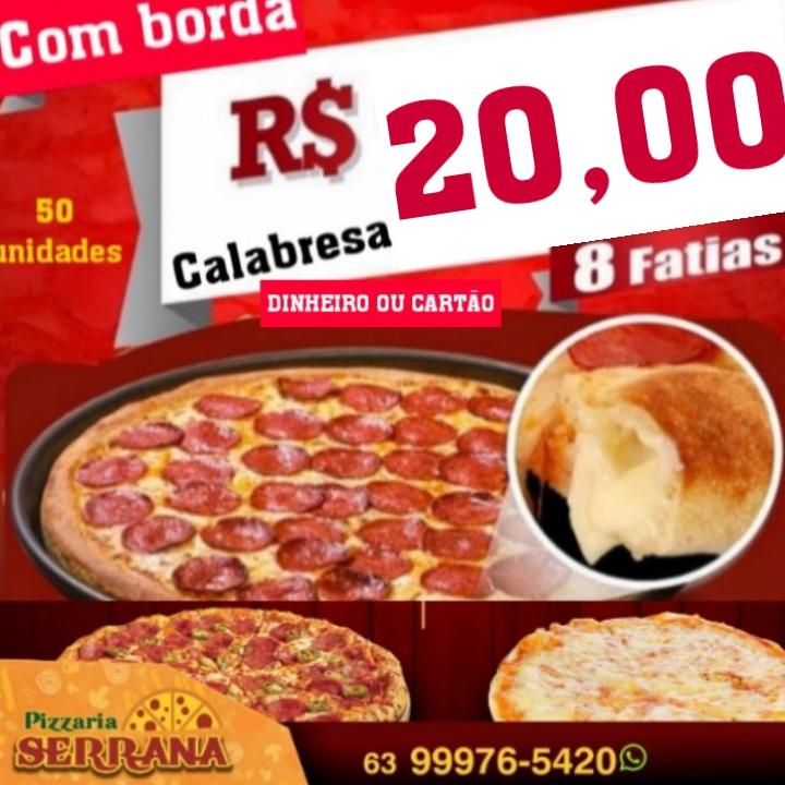 Pizzaria Serrana anuncia promoção de pizza de calabresa e x-burguer