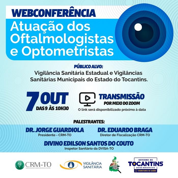 Vigilância Sanitária e CRM-TO discutem atuação dos oftalmologistas e optometristas em webconferência