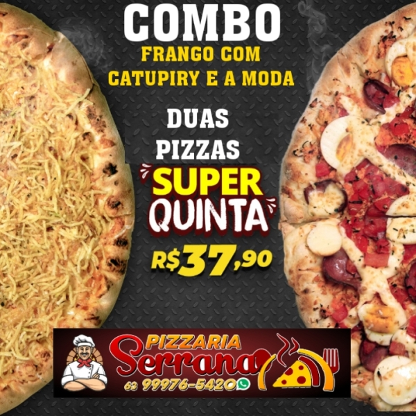 Serrana anuncia 'Super Quinta', com duas pizzas grandes por R$ 37,90