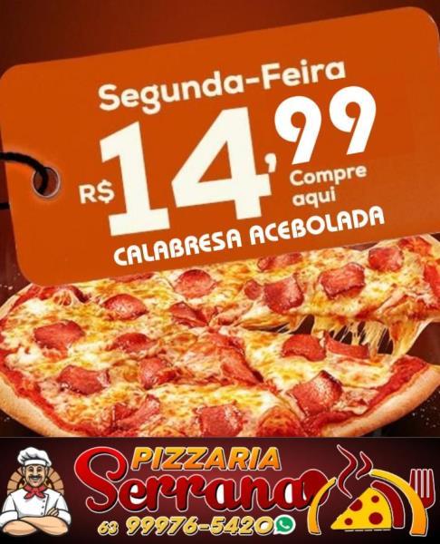 Serrana tem pizzas grandes com preços a partir de R$ 14,99 em Paraíso