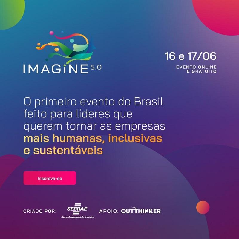 Sebrae participa do Seminário Imagine 5.0 para líderes empreendedores