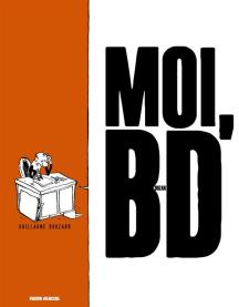 moi_bouzard_bande_dessinee_surlabd