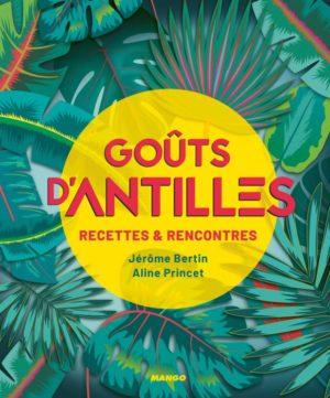 Goûts d'Antilles – Aline Princet