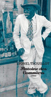 Antoine des Gommiers – Lyonel Trouillot