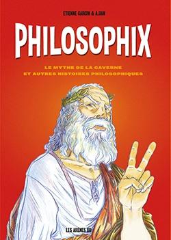 Philosophix – Etienne Garcin & A. Dan