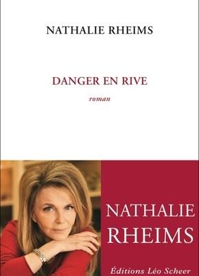Danger en rive – Nathalie Rheims