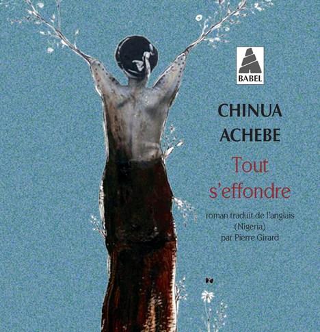 Tout s'effondre – Chinua Achebe