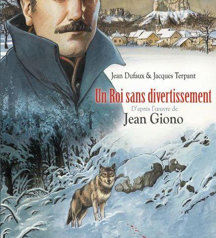Un roi sans divertissement – Jean Dufaux & Jacques Terpant