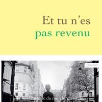 """""""Et tu n'es pas revenu"""", Marceline LORIDAN-IVENS (avec Judith Perrignon)"""