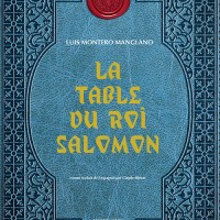"""La Table du roi Salomon"", Luis MONTERO MANGLANO"