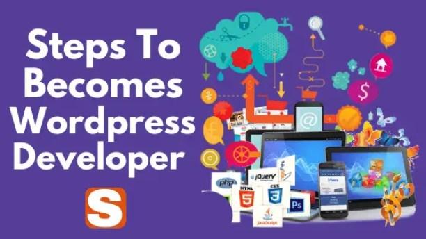 Steps To Become A WordPress Developer