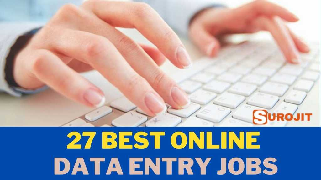 27 Best Online Data Entry Jobs