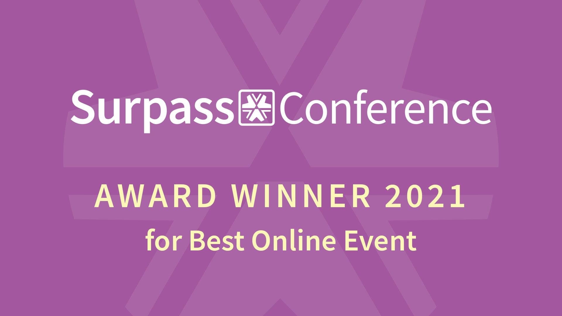 Surpass Conference Award Winner 2021 for Best Online Event