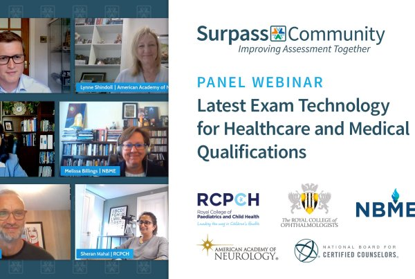 Healthcare Panel Webinar - Lastest Exam Technology for Healthcare and Medical Qualifications