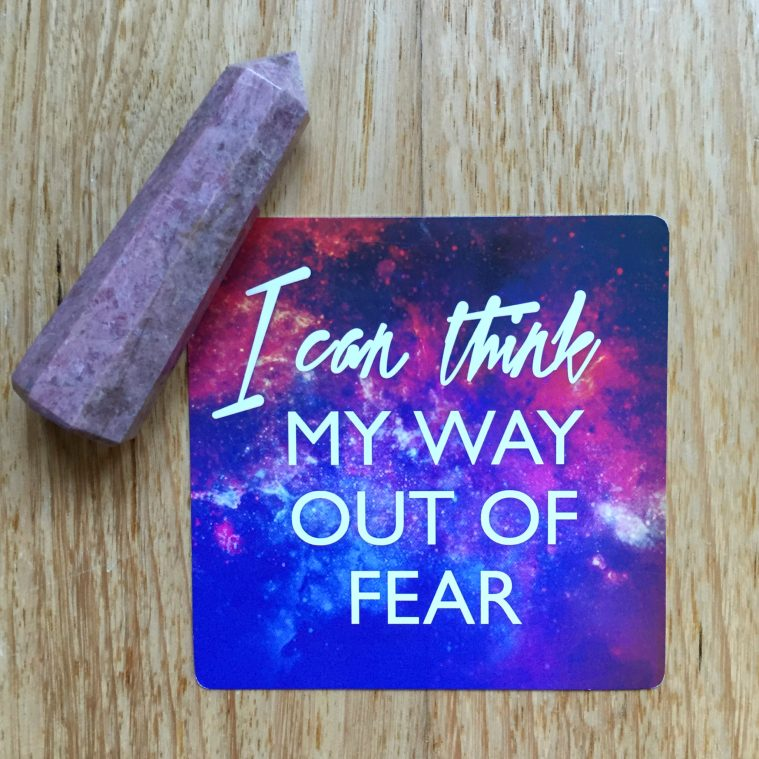 Think My Way Out of Fear
