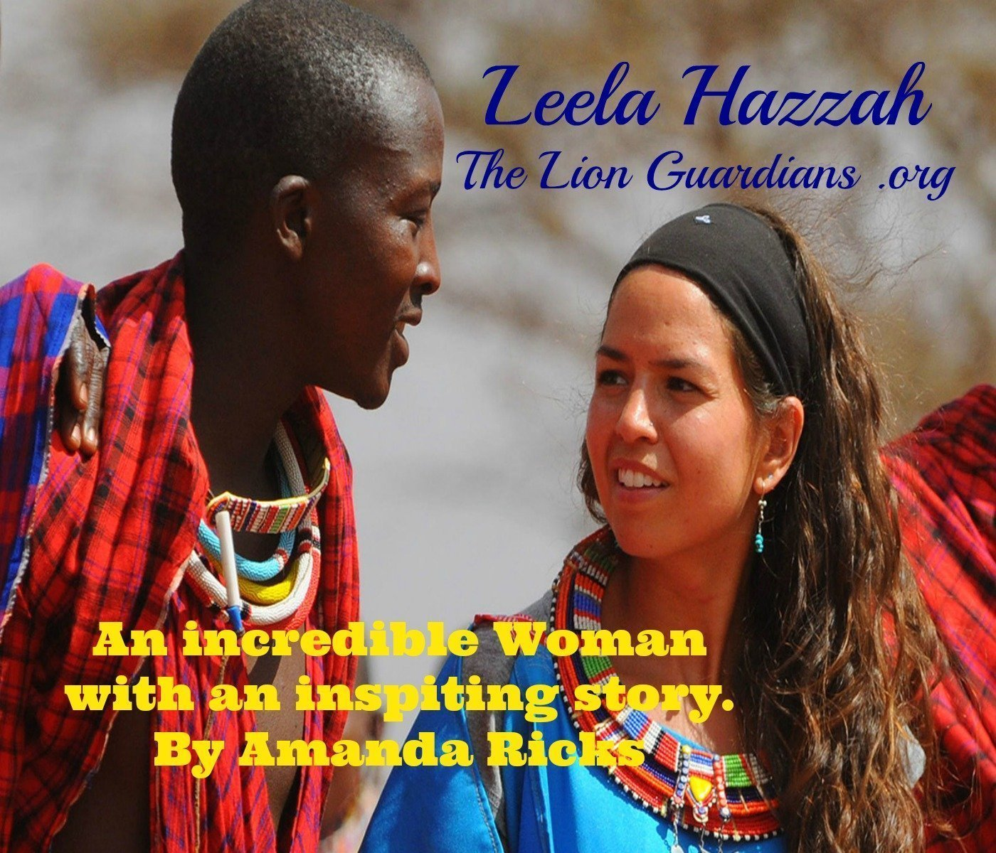Leela Hazzah: The Lion Guardian