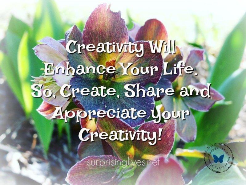 https://surprisinglives.net/2018/01/07/creativity-nurtures-the-soul/