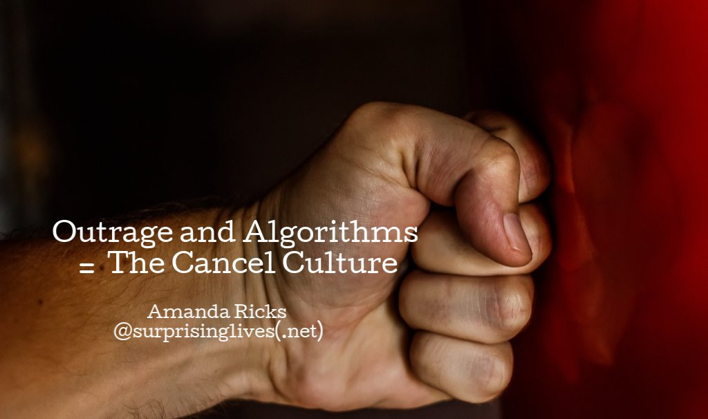 Outrage and Algorithms = The Cancel Culture