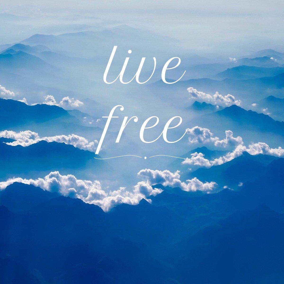 live free image quote