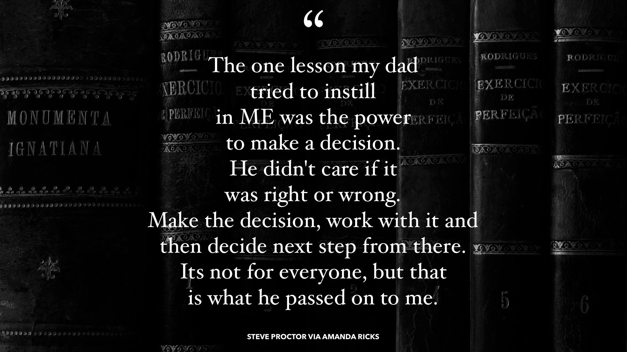 The power to make a decision (Quote)