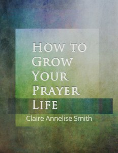How to Grow Your Prayer Life Cover