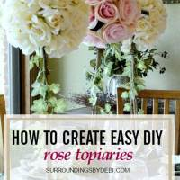 DIY Rose Topiaries - A Perfect Summer Addition