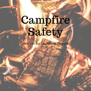 how to be safe around campfires