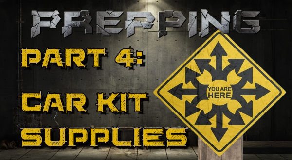 What Prepping Supplies Do I Need - Car Kits