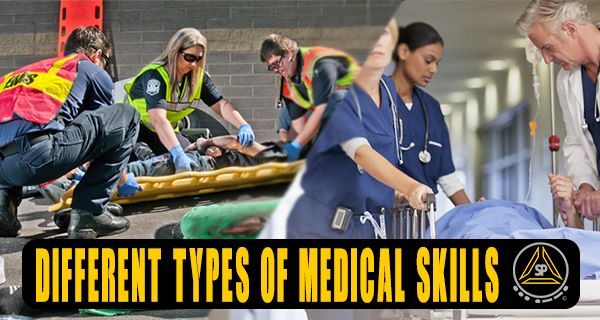 Different Types of Medical Skills