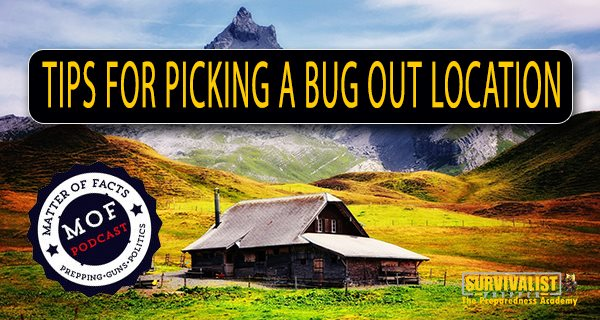 Tips for Picking the Perfect Bug Out Location