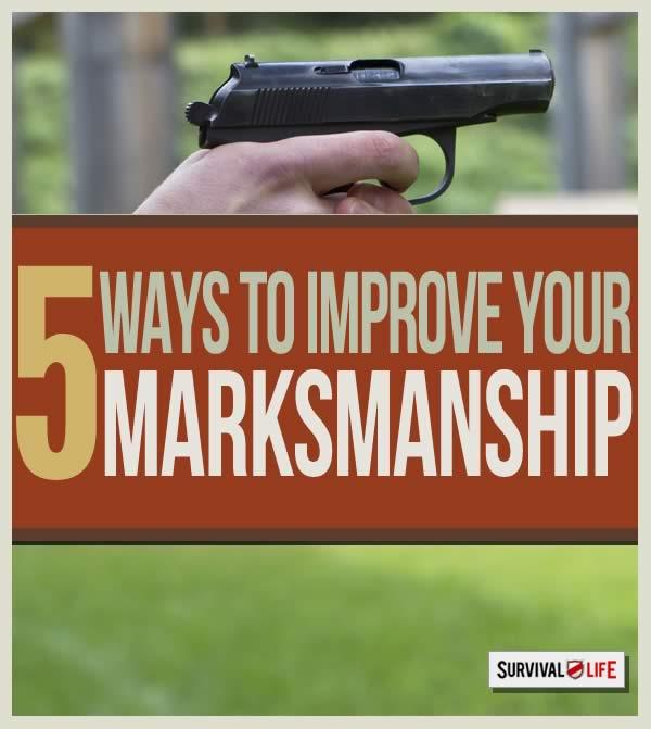 Steps For Better Rifle Marksmanship | https://survivallife.com/5-steps-for-better-marksmanship/
