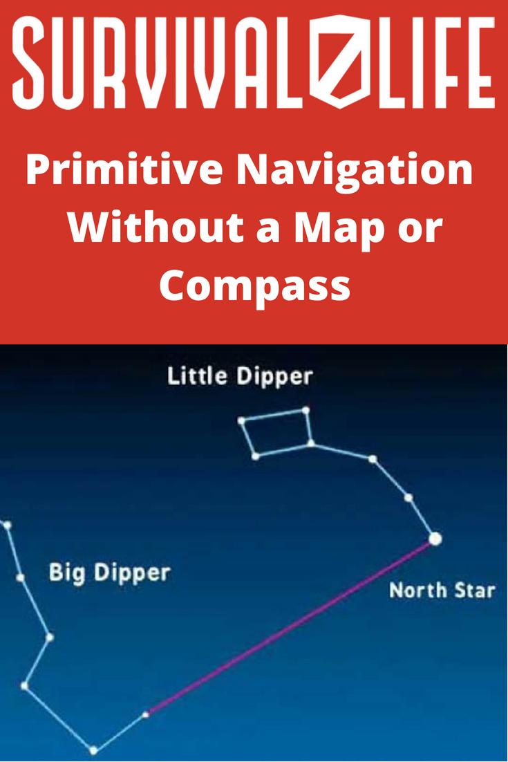 Check out Primitive Navigation Without a Map or Compass at https://survivallife.com/primitive-navigation/
