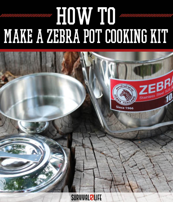 Make A Survival Cooking Kit From A Zebra Pot | https://survivallife.com/zebra-pot-cooking-kit/