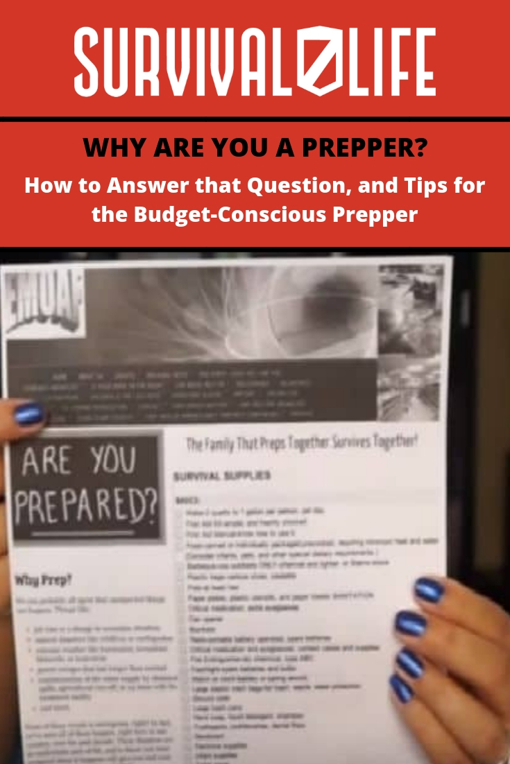 Check out Why Are You a Prepper? at https://survivallife.com/why-are-you-a-prepper/
