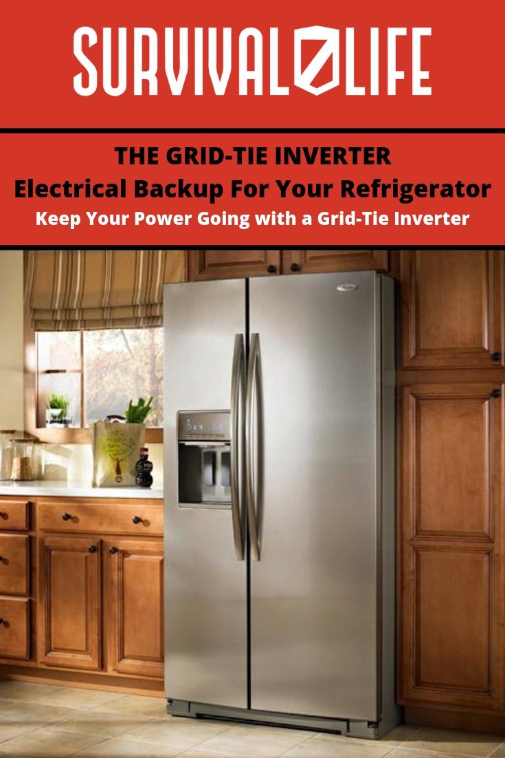 The Grid-Tie Inverter: Electrical Backup For Your Refrigerator-Freezer | https://survivallife.com/grid-tie-inverter/