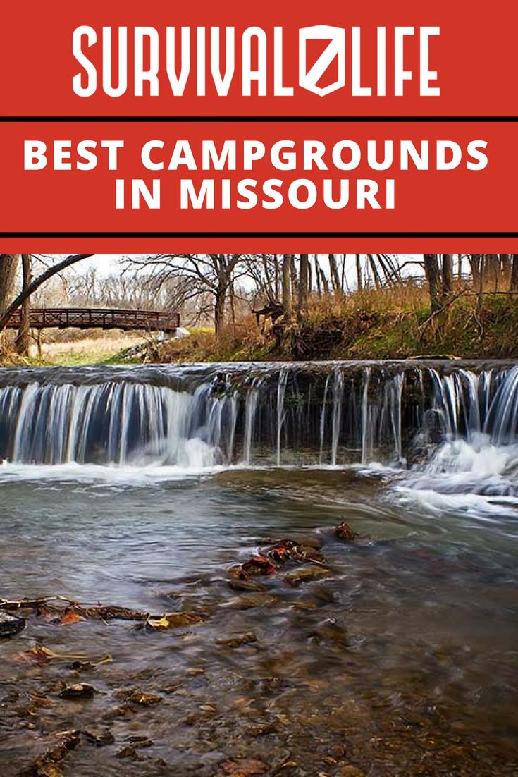 Best Campgrounds In Missouri   https://survivallife.com/best-campgrounds-missouri/