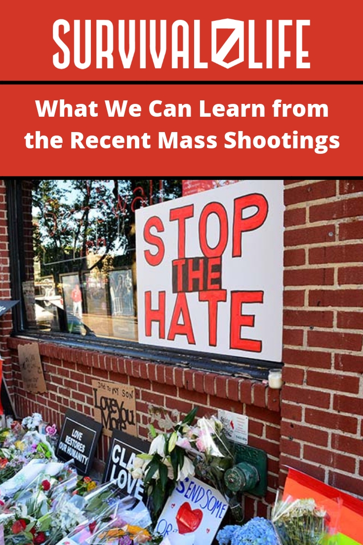 Check out What We Can Learn from the Recent Mass Shootings at https://survivallife.com/what-we-can-learn-from-the-recent-mass-shootings/