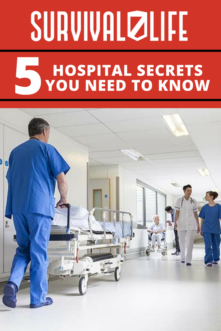 Check out 5 Hospital Secrets You Need to Know at https://survivallife.com/hospital-secrets/