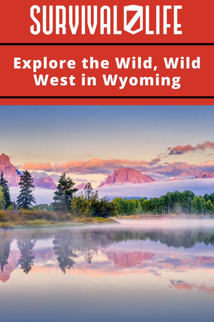 Check out Explore the Wild, Wild West in Wyoming at https://survivallife.com/explore-wild-west-wyoming/