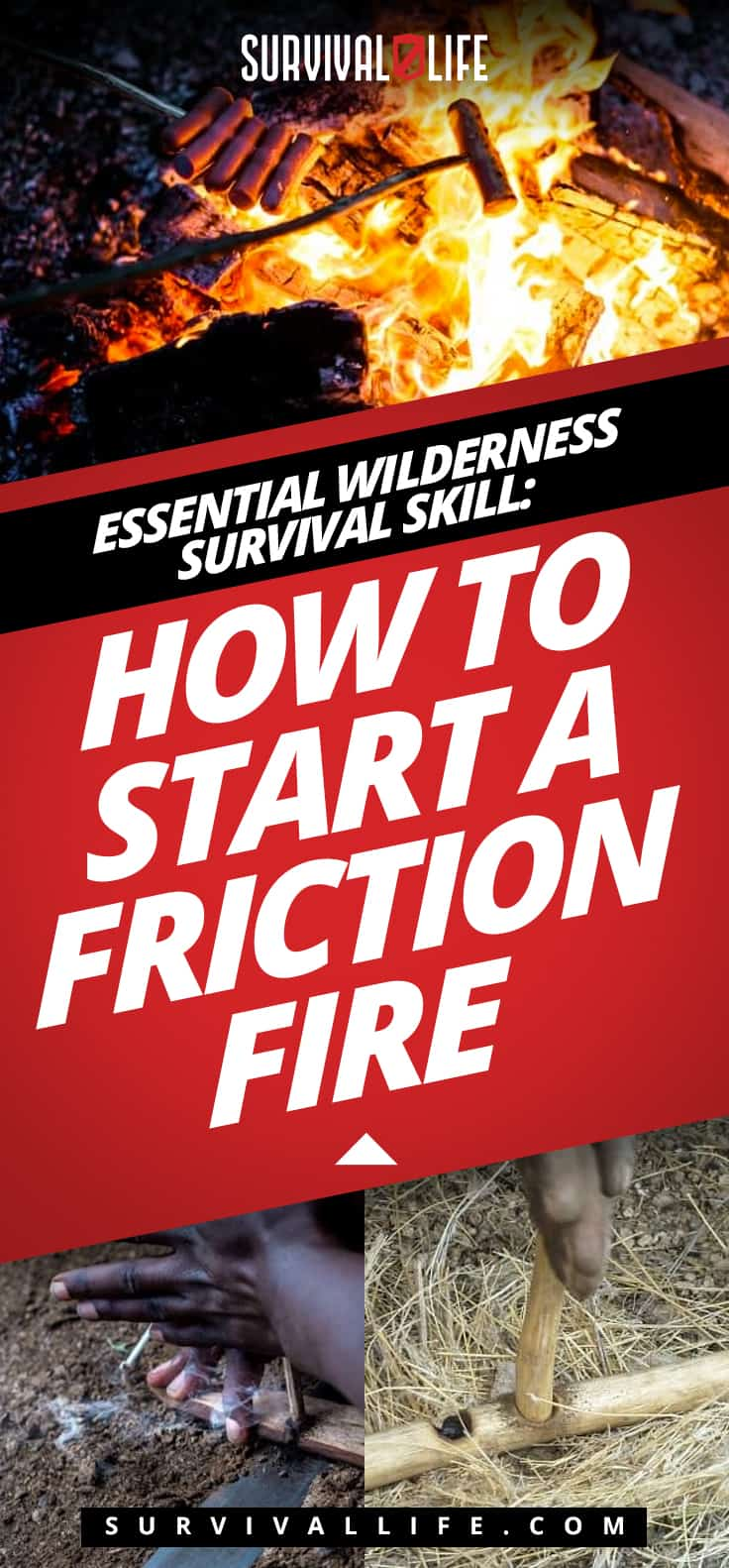 Essential Wilderness Survival Skill: How to Start a Friction Fire