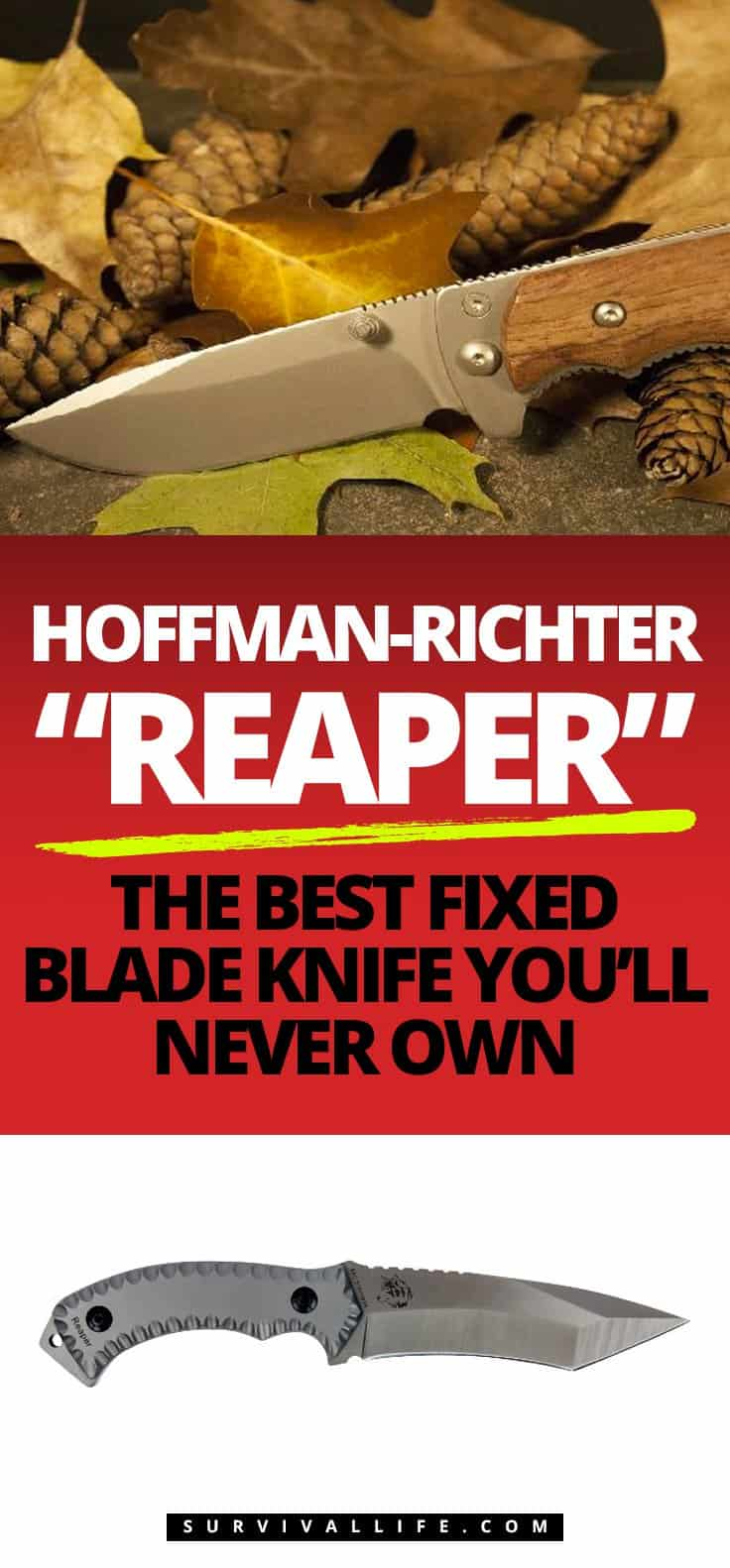 "Hoffman-Richter ""Reaper"": The Best Fixed Blade Knife You'll Never Own"