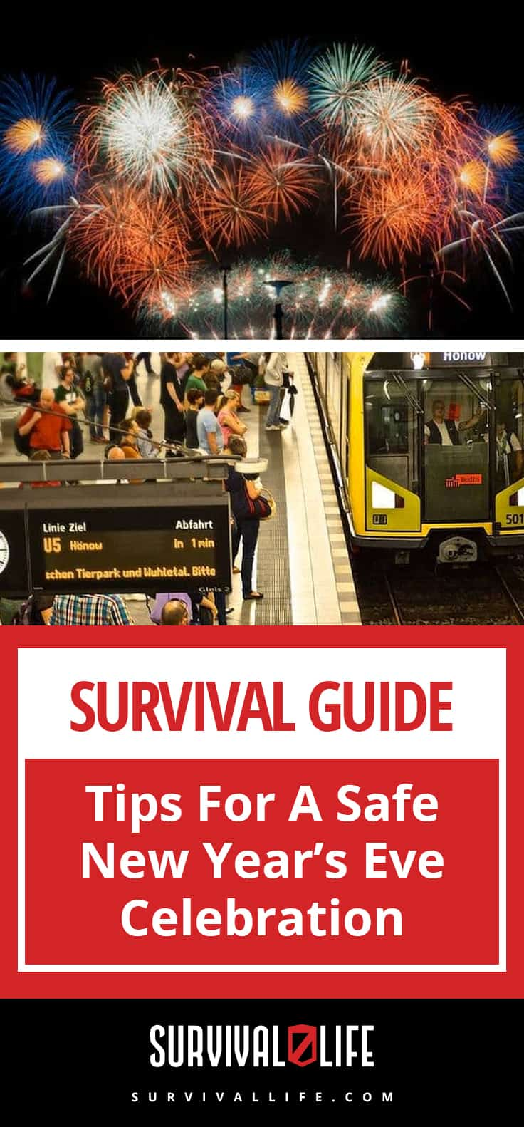 Survival Guide | Tips For A Safe New Year's Eve Celebration