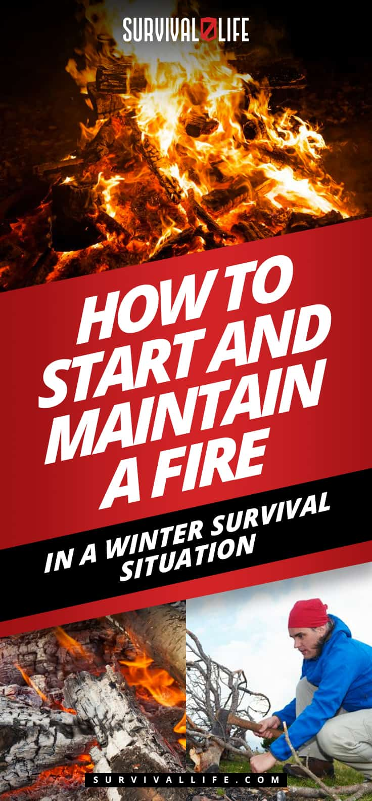 How To Start and Maintain a Fire in a Winter Survival Situation