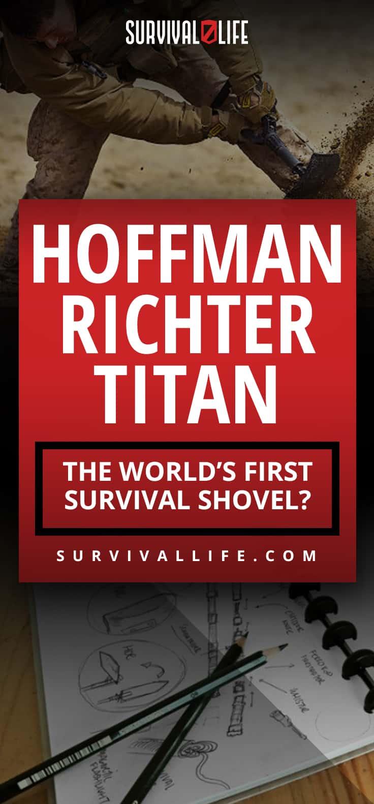 Hoffman Richter TITAN- The world's First Survival Shovel?