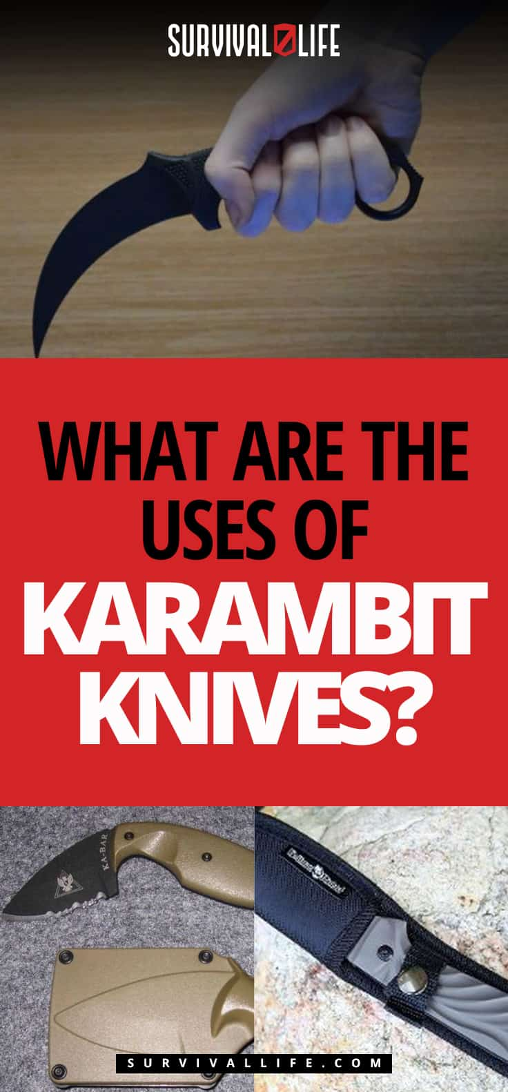 What Are The Uses Of Karambit Knives? | https://survivallife.com/karambit-knives-uses/
