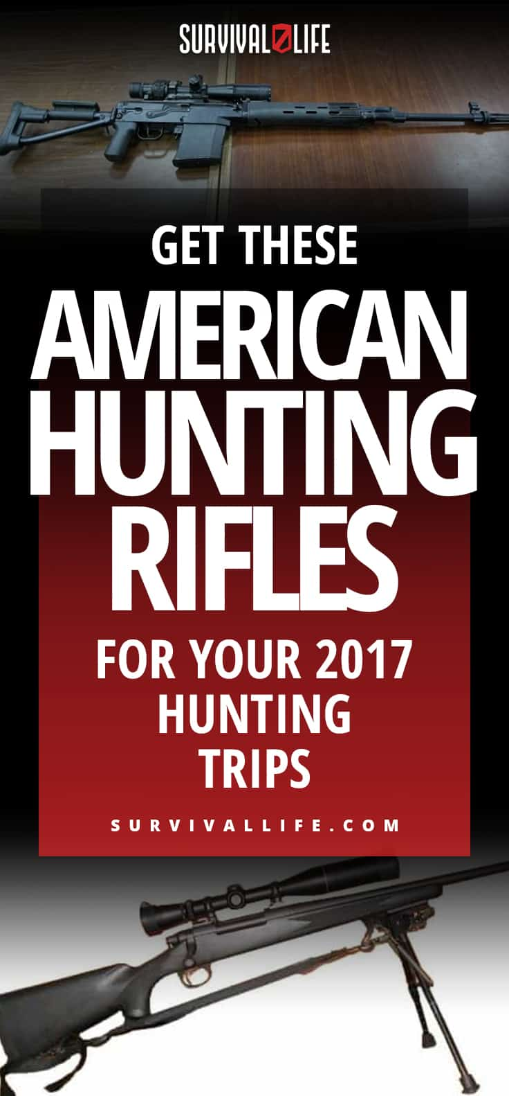 Get These American Hunting Rifles For Your 2017 Hunting Trips