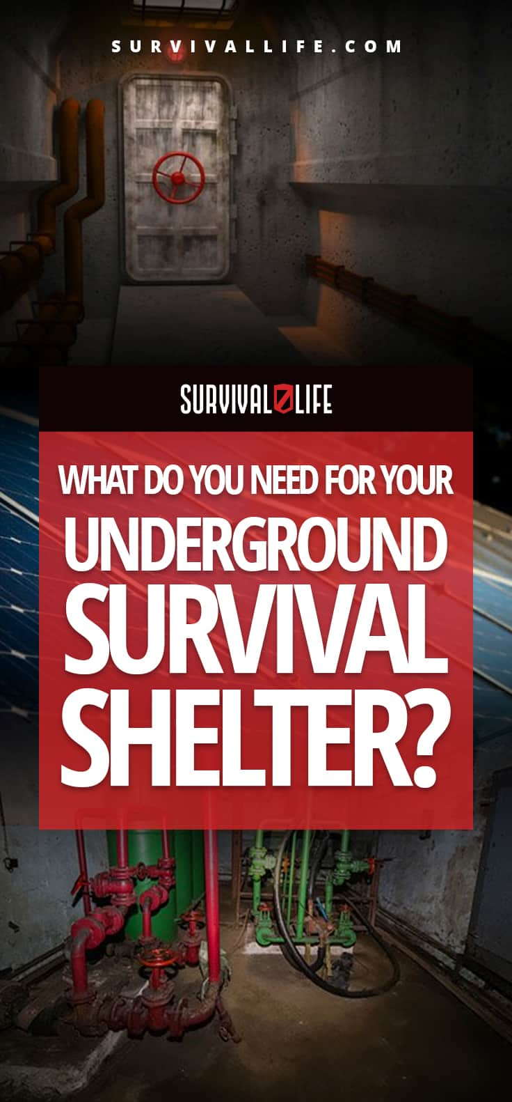 What Do You Need For Your Underground Survival Shelter?