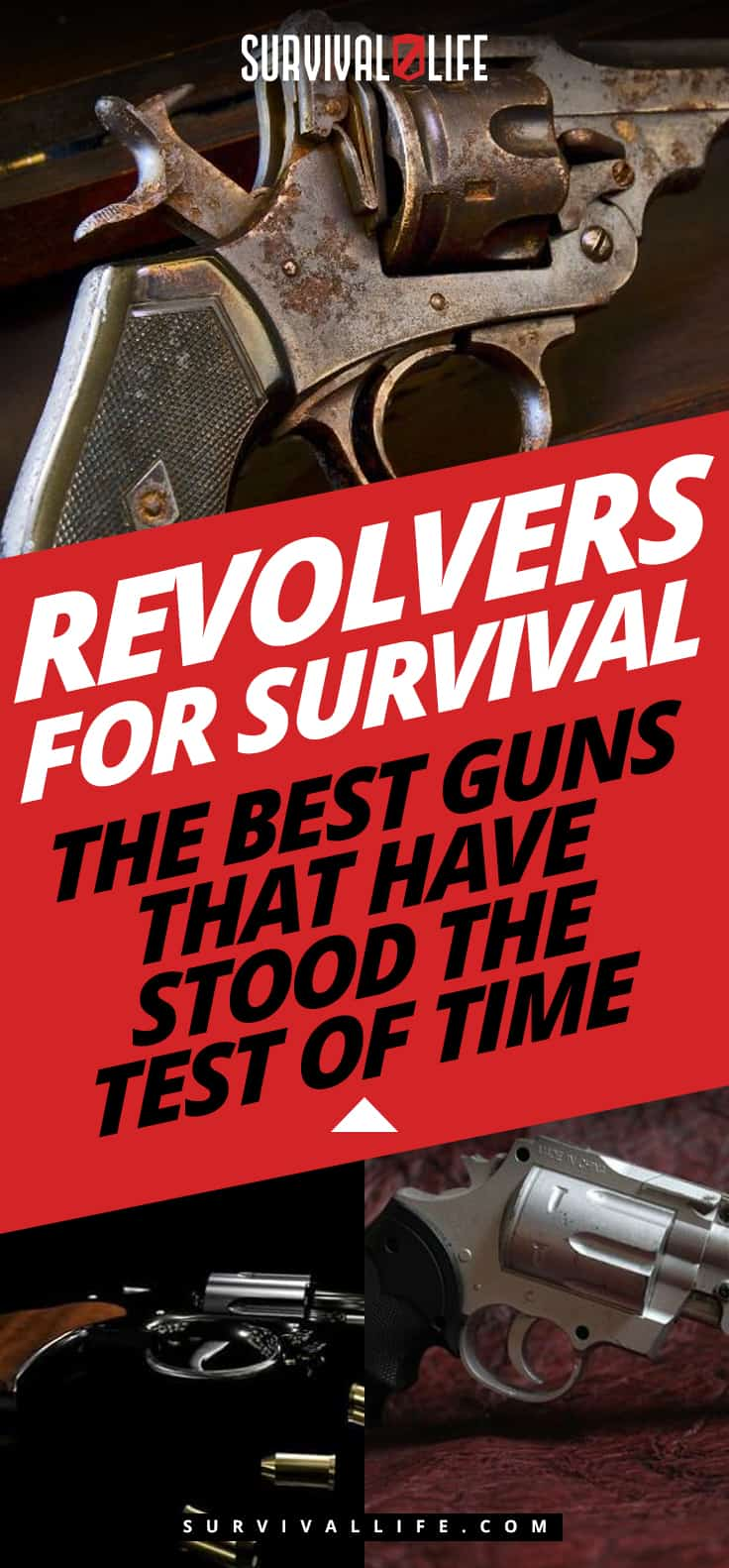 Revolvers for Survival | The Best Guns That Have Stood The Test Of Time